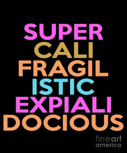 How To Spell Supercalifragilisticexpialidocious Hobbies Stuffs
